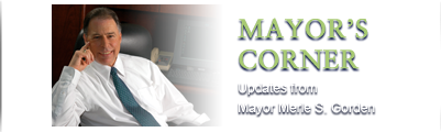 Mayor's Corner - Updates from Mayor Merle S. Gorden